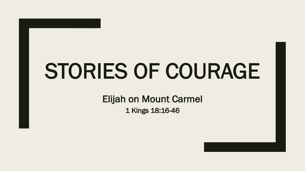Stories of Courage - Elijah Image