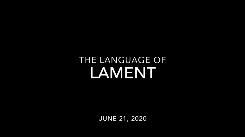 The Language Of Lament - Week 4 Image